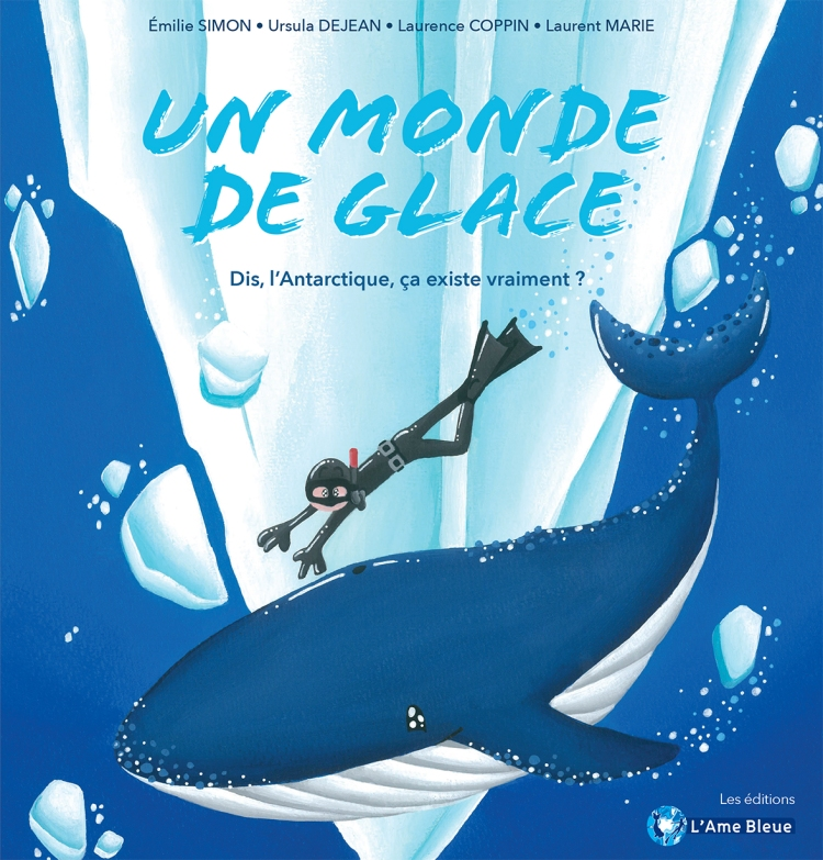 stephanie koca, monde polaire, antarctique, livre jeunesse, l'ame bleue, ours polaire, lecture, froid, ice, free ice diving
